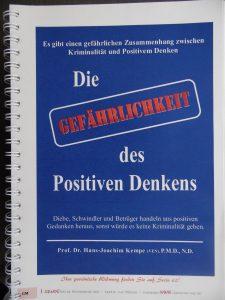 Die Gegährlichkeit des Positiven Denkens